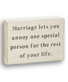 Loving this White 'Annoy One Special Person' Box Sign on #zulily! #zulilyfinds