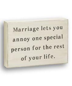 White 'Annoy One Special Person' Box Sign #zulily #zulilyfinds