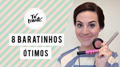 8 baratinhos ótimos (edição Brasil) - produtos de maquiagem - TV Beauté | Vic Ceridono