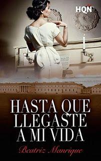 Otro romance màs: Hasta que llegaste a mi vida de Beatriz Manrique