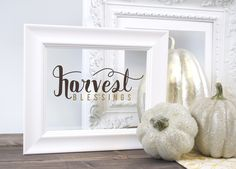 Harvest blessings - vinyl framed art {created using the free shape of the week 11/12} #fall #silhouette