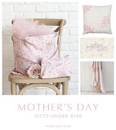 Mothers Day gifts under $100 available in-stores & shabbychic.com