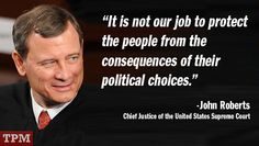 27 Quotes And Close Ups Ideas Quotes Justice John Roberts Justice Scalia