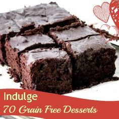 Grain Free Desserts and lots more