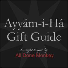 Ayyam-i-Ha Gift Guide 2013: Alphabetical Index » All Done Monkey | All Done Monkey