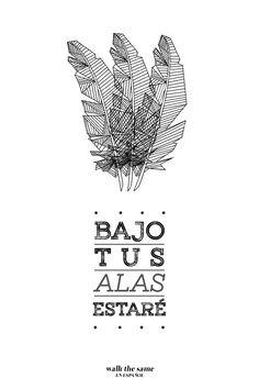 Walk the Same Español — Bajo Tus alas estaré. Salmos 91:4 (RVC) El...
