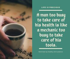 """A man too busy to take care of his health is like a mechanic too busy to take care of his tools. Health Advice, Health Quotes, Health And Wellness, Home Remedy For Headache, Ways To Stay Healthy, Turmeric Health Benefits, Health Questions, Life Is Precious, Healthy Lifestyle Tips"