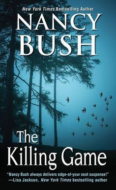 The Killing Game by Nancy Bush