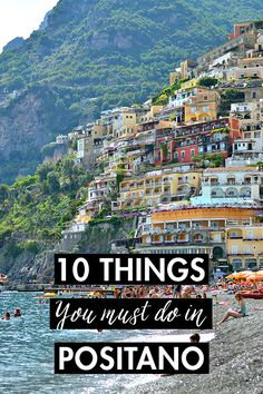 10 Things You Must Do in Positano - History In High Heels