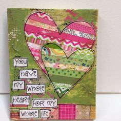 mixed media wood sign  You have my whole heart by heartfeltByRobin, $24.00