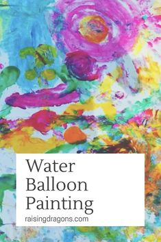 Water Balloon Painting ages 2+ We had so much fun with this messy, outdoor activity! Materials needed: (Affiliate links) Water balloons Large paper roll Washable Paints We started by filling up some water balloons. We tried not to fill them too full as we didn't want them to burst while painting with them. Then we …