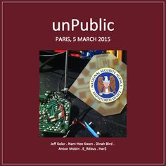 UnPublic. One of their best releases yet. Recorded March 5th 2015 at La Générale Nord-Est, avenue Parmentier, Paris XI. With Jeff Kolar (radio, electronics), Nam-Hee Kwon (voice), Dinah Bird (turntable), Anton Mobin (things, strings, electronics, radio, dictaphones), E_Rébus (toys, things, electronics, dictaphones, radio) & Har$ (guitar, dictaphones, radio)