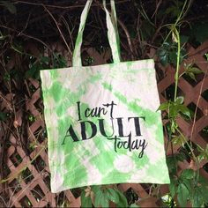 """""""I Can't Adult Today"""" Lime Green Tie Dye Tote 💚Host Pick 7/12/16!💚 Sassy quote screen printed and hand dyed cotton canvas tote bag. Perfect for the beach, pool, or anywhere! For those who are young at heart! 14""""L x 14""""W with 9"""" handle drop. Wild Arrow Bags Totes"""