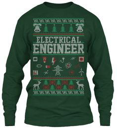 Electrical Engineer   Christmas Shirt Forest Green Long Sleeve T-Shirt Front