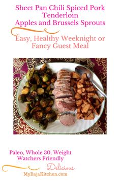 Sheet Pan Chili Spiced Pork Tenderloin, Apples, Brussels Sprouts, whole Weight Wiatchers Brussels Sprouts, One Pot Meals, Easy Meals, Mexican Pork Recipes, Real Food Recipes, Vegan Recipes, Chili Spices, Spiced Apples, Brussels Sprout