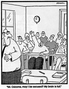Gotta love the Far Side by Gary Larson! Below, find some of my favorite school and science-related Far Sides. Science Cartoons, Science Humor, Funny Cartoons, Funny Comics, Science Comics, Physics Humor, Engineering Humor, Funny Science, Biology Humor