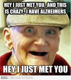 I have alzheimers