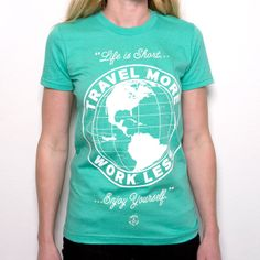 Travel More Tee Women's by MNKR   Fab.com