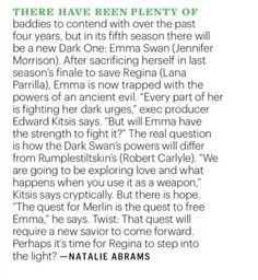"""""""There have been plenty of baddies to contend with over the past four years on Once Upon a Time, but in its fifth season there will be a new Dark One: Emma Swan (Jennifer Morrison)—and EW has the exclusive first look at her transformation! Related 'Once Upon a Time' finds its King Arthur 'Once Upon a Time': Sinqua Walls returning as Lancelot After sacrificing herself in last season's finale to save Regina (Lana Parrilla) and her family, Emma is now trapped with the powers of an ancient evil…"""