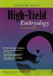 High-yield Embryology: A Collaborative Project of Medical Students and Faculty (High-Yield Series) Paperback ? Import 1 Aug 2006