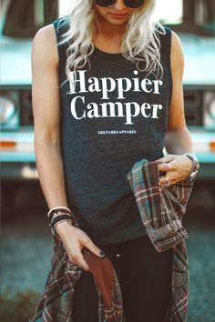 The Parks Apparel presents our Happier Camper muscle tank. Why be a happy camper when you could be a Happier Camper? This muscle tank fits loose and works best layered. Sideseamed Relaxed Drapey fit L