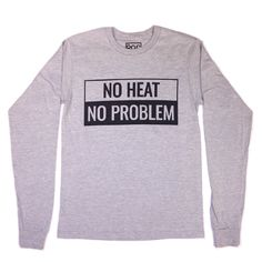 No Heat No Problem L/S Tee - The POC Brand | Black Owned Clothing