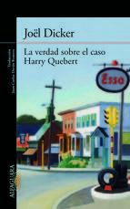 la verdad sobre el caso harry quebert-joël dicker-9788420414065