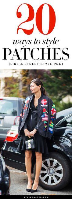 20 ways to style the patches trend like a street style pro!