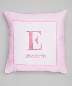 Look what I found on #zulily! Shiny Pink Initial Personalized Pillow by Spark & Spark #zulilyfinds