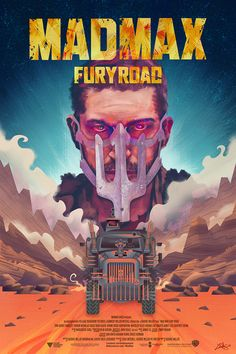 """Mad Max - """"Fury Road"""" - Alternative poster on Behance"""