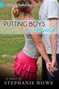 Putting Boys on the Ledge  by Stephanie Rowe ($2.99)