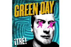 Green Day - ¡Trè!