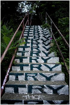 staircaise street art.Try Try Try... by macwagen, via Flickr. Simple street art, but so great.