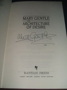 Signed 1991 1st in Dust Jacket of The Architecture of Desire by Gentle by Gentle