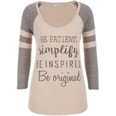"""maurices Baseball Tee With """"Be Patient"""" Graphic Text ($25) ❤ liked on Polyvore featuring tops, t-shirts, shirts, tees, beige, t shirts, polyester shirt, pink graphic tee, beige shirt and graphic shirts"""