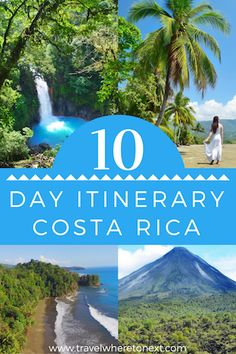 Best 10 day itinerary for costa rica so you hit all the major sites including: Lake Arenal and Volcano Arenal, beaches, Whales Tail, waterfalls, and more!    Tessa Juliette | Travel Where to Next  http://travelwheretonext.com