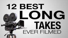 Twelve Impressive Long Takes Filmed in Movies