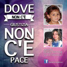 Blog di Informazione - Cerchiamo Denise       www.cerchiamodenise.it  ♥: Dove non c'è GIUSTIZIA non c'è PACE