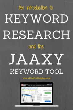 An Introduction To Keyword Research And The Jaaxy Keyword Tool seoweb-services.com/