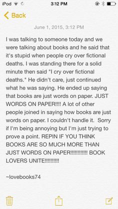 Oh well if books are just words on paper then you're existence is just a | if you can finish my sorry excuse for a comeback please do.: