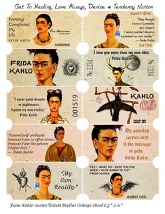 Frida Kahlo Quote Tickets Free Digital Collage Sheet Please share my art and hard work with anybody who needs it.