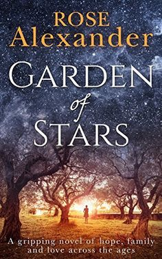Garden of Stars: A gripping novel of hope family and love across the ages