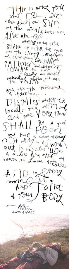 """""""This is what  you shall do..."""" Walt Whitman"""