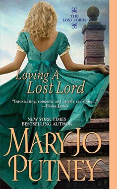 Loving a Lost Lord (The Lost Lords series Book 1) by Mary Jo Putney http://www.amazon.com/dp/B0085TK6D4/ref=cm_sw_r_pi_dp_y-pjwb0X9KBPE