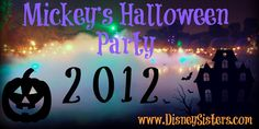 Disney Sisters: 10 Tips For Halloween at Disneyland And Mickey's Halloween Party