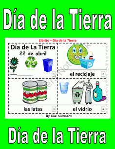 Earth Day in Spanish 2 Booklets - Dia de la Tierra from Sue Summers on TeachersNotebook.com -  (6 pages)  - One with text and images, one with text only so students can sketch and create their own versions of the booklets.