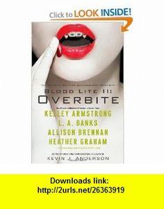 Blood Lite II Overbite (9781439187654) Kevin J. Anderson , ISBN-10: 1439187657  , ISBN-13: 978-1439187654 ,  , tutorials , pdf , ebook , torrent , downloads , rapidshare , filesonic , hotfile , megaupload , fileserve