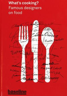 What's Cooking? is a new book that explores the link between designers and food. £15