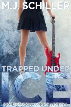 TRAPPED UNDER ICE (Rocking Romance series Book 1) by M.J. Schiller http://www.amazon.com/dp/B00BDQ9RMC/ref=cm_sw_r_pi_dp_b-tMvb0ZTCVM4