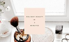 Holiday Beauty In 5 Minutes | @Elizabeth Dehn | Beauty Bets | Clementine Daily